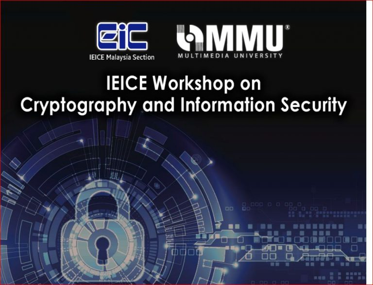 IEICE Workshop on Cryptography and Information Security